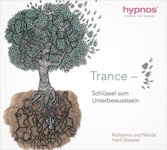 »Trance – Schlüssel zum Unterbewusstsein«